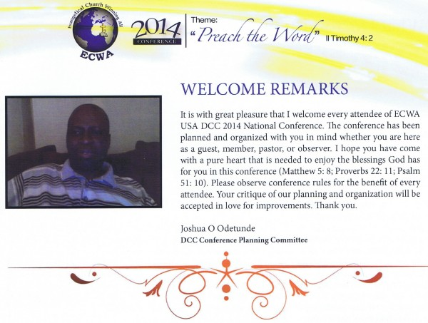 Welcome Remarks Joshua O Odetunde, ECWA USA DCC Conference Planning Committee